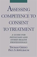 Book Assessing Competence to Consent to Treatment: A Guide for Physicians and Other Health Professionals by Thomas Grisso