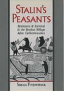 Book Stalins Peasants: Resistance and Survival in the Russian Village After Collectivization by Sheila Fitzpatrick