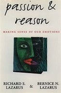 Book Passion and Reason: Making Sense of Our Emotions by Richard S. Lazarus