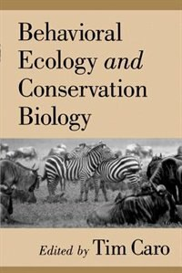Book Behavioral Ecology and Conservation Biology by Tim Caro