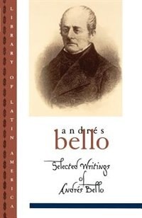 Book Selected Writings of Andres Bello by Andres Bello