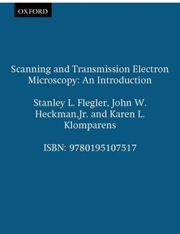Book Scanning and Transmission Electron Microscopy: An Introduction by Stanley L. Flegler