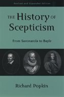Book The History of Scepticism: From Savonarola to Bayle by Richard H. Popkin
