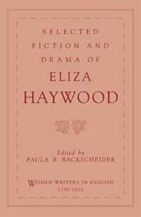 Book Selected Fiction and Drama of Eliza Haywood by Eliza Haywood
