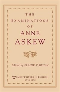 Book The Examinations of Anne Askew by Anne Askew