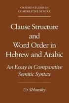 Clause Structure and Word Order in Hebrew and Arabic: An Essay in Comparative Semitic Syntax