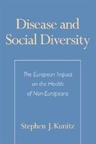 Disease and Social Diversity: The European Impact on the Health of Non-Europeans