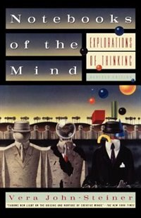 Book Notebooks of the Mind: Explorations of Thinking by Vera John-Steiner