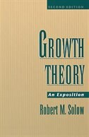 Book Growth Theory: An Exposition by Robert M. Solow