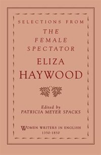 Book Selections from the Female Spectator by Eliza Haywood