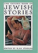 Book The Oxford Book of Jewish Stories by Ilan Stavans