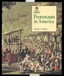 Book Protestants in America by Mark A. Noll