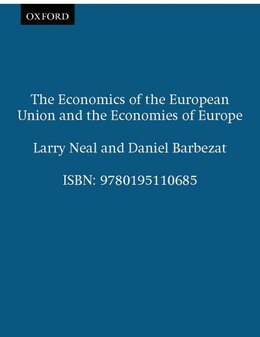 Book The Economics of the European Union and the Economies of Europe by Larry Neal