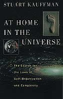 At Home in the Universe: The Search for the Laws of Self-Organization and Complexity