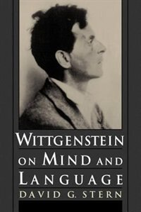 Book Wittgenstein on Mind and Language by David G. Stern