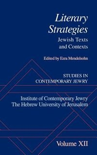 Book Studies in Contemporary Jewry: Volume XII: Literary Strategies: Jewish Texts and Contexts: Studies… by Ezra Mendelsohn