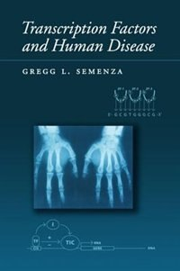 Transcription Factors and Human Disease