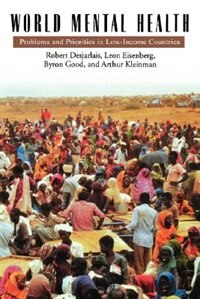 Book World Mental Health: Problems and Priorities in Low-Income Countries by Robert Desjarlais