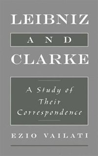 Book Leibniz and Clarke: A Study of their Correspondence by Ezio Vailati