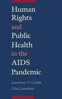Book Human Rights and Public Health in the AIDS Pandemic by Lawrence O. Gostin