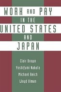 Book Work and Pay in the United States and Japan by Clair Brown