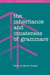 Book The Inheritance and Innateness of Grammars by Myrna Gopnik
