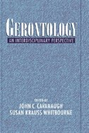Book Gerontology: An Interdisciplinary Perspective by John C. Cavanaugh