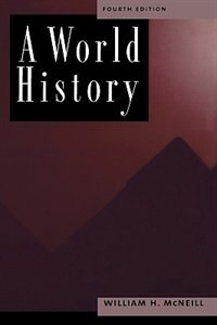 Book A World History by William H. McNeill