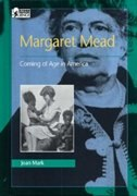 Book Margaret Mead: Coming of Age in America by Joan Mark