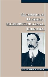 Book Russells Hidden Substitutional Theory by Gregory Landini