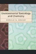 Book Environmental Toxicology and Chemistry by Donald G. Crosby