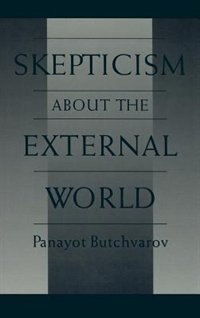 Book Skepticism about the External World by Panayot Butchvarov