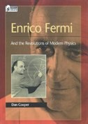 Book Enrico Fermi: And the Revolutions of Modern Physics by Dan Cooper