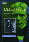 Book Michael Faraday: Physics and Faith by Colin A. Russell