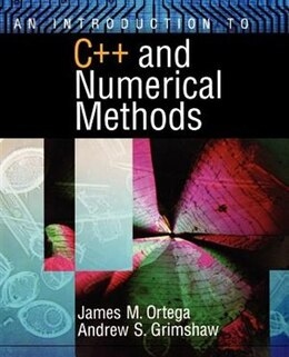 Book An Introduction to C++ and Numerical Methods by James M. Ortega