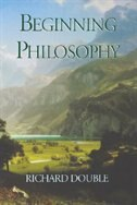 Book Beginning Philosophy by Richard Double