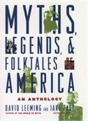 Book Myths, Legends, and Folktales of America: An Anthology by David Leeming