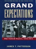 Book Grand Expectations: The United States, 1945-1974 by James T. Patterson