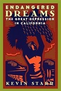 Book Endangered Dreams: The Great Depression in California by Kevin Starr