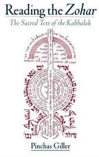 Book Reading the Zohar: The Sacred Text of the Kabbalah by Pinchas Giller