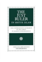 The Just Ruler in Shiite Islam: The Comprehensive Authority of the Jurist in Imamite Jurisprudence