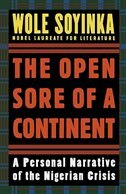 Book The Open Sore of a Continent: A Personal Narrative of the Nigerian Crisis by Wole Soyinka