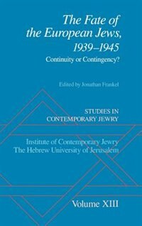 Book Studies in Contemporary Jewry: Volume XIII: The Fate of the European Jews, 1939-1945: Continuity or… by Jonathan Frankel