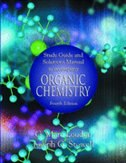 Book Study Guide and Solutions Manual to Accompany Organic Chemistry, 4th Edition by G. Marc Loudon