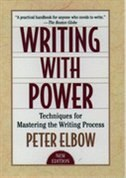 Book Writing with Power: Techniques for Mastering the Writing Process by Peter Elbow