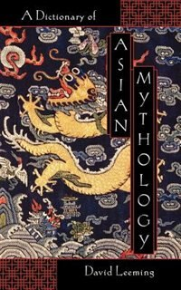 Book A Dictionary of Asian Mythology by David Leeming