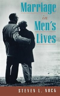 Book Marriage in Mens Lives by Steven L. Nock