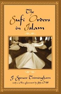 Book The Sufi Orders in Islam by J. Spencer Trimingham