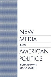 Book New Media and American Politics by Richard Davis