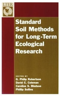 Book Standard Soil Methods for Long-Term Ecological Research by G. Philip Robertson